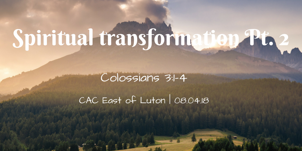 Spiritual transformation Pt. 2