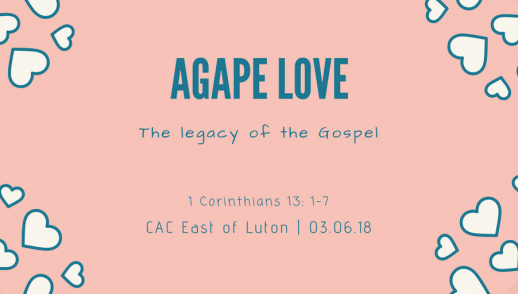 Agape Love - The legacy of the Gospel