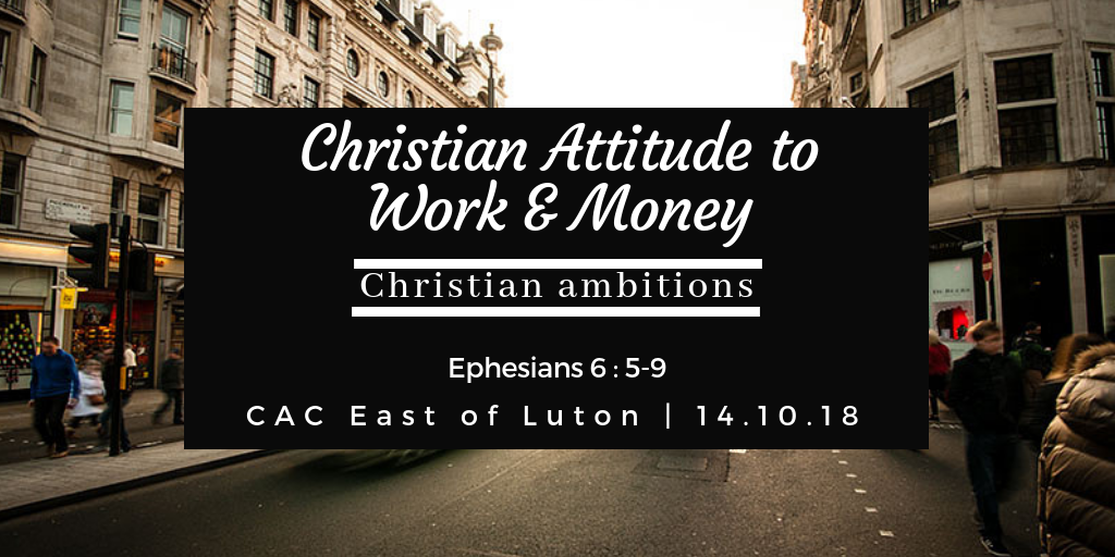 Christian Attitude to Work and Money