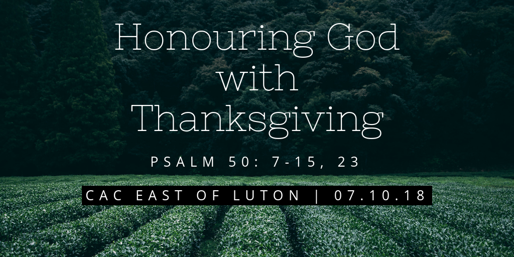 Honouring God with Thanksgiving