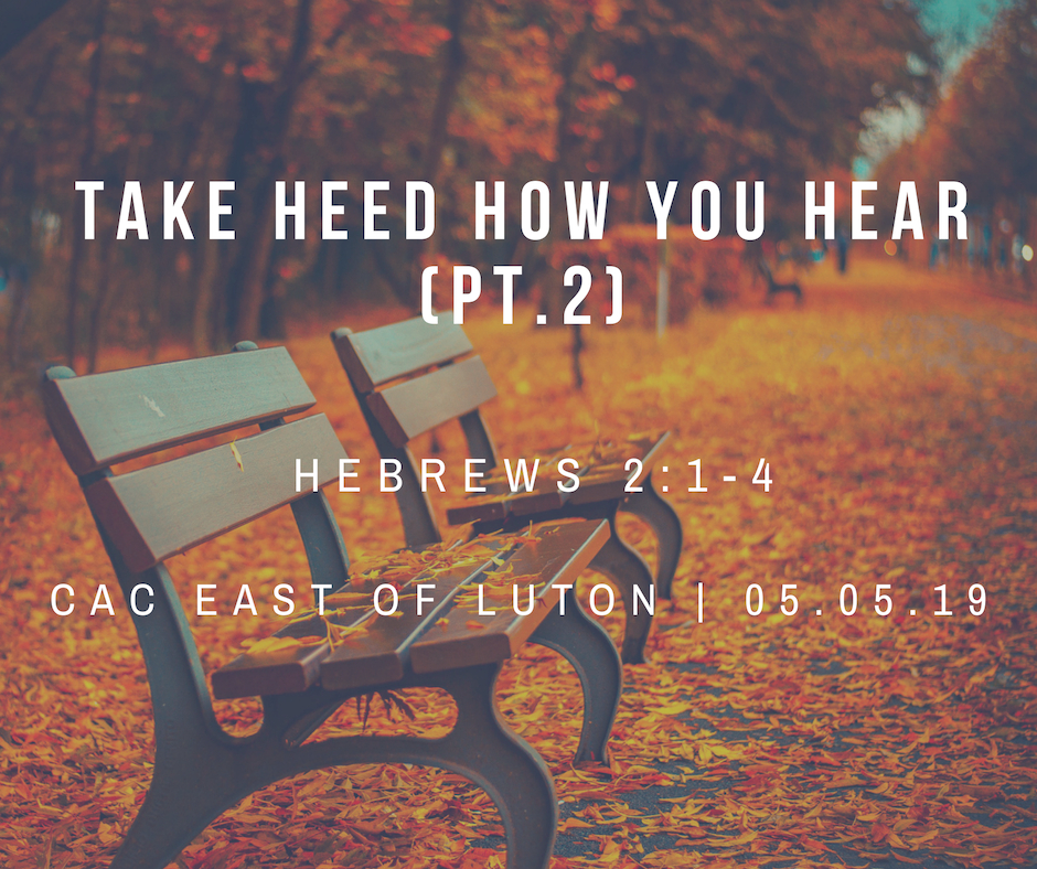 Take heed how you hear