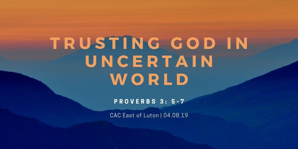 Trusting God in Uncertain World